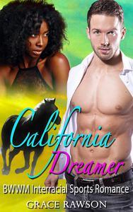 California Dreamer - BWWM Interracial Sports Romance