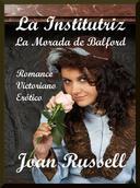 La Institutriz: La Morada de Balford (Romance Victoriano Erótico)