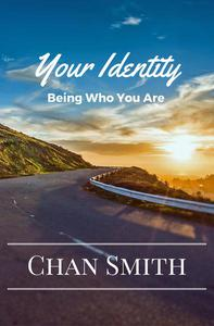 Your Identity: Being Who You Are