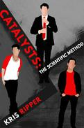 Catalysts: The Scientific Method