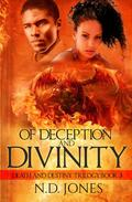 Of Deception and Divinity
