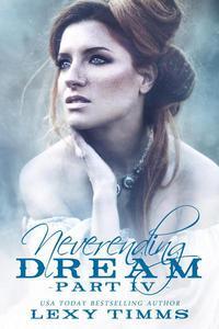 Neverending Dream - Part 4