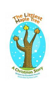 The Littlest Maple Tree