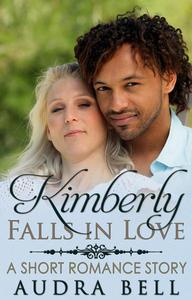 Kimberly Falls in Love - A Short Romance Story