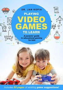 Playing Video Games to Learn