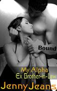 My Alpha Ex Brother in Law Bound