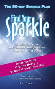Find Your Sparkle. The 30-Day Sparkle Plan