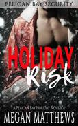 Holiday Risk