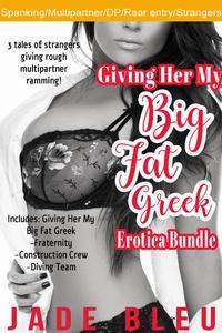 Giving Her My Big Fat Greek Erotica Bundle