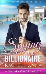 Spying On The Billionaire