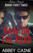 Raw On The Road
