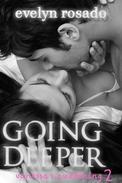 Going Deeper: Vanessa's Awakening #2