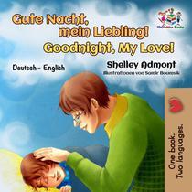Gute Nacht, Mein Liebling! Goodnight, My Love!
