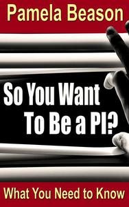 So You Want To Be a PI?