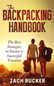 The Backpacking Handbook