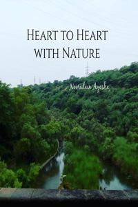 Heart to Heart with Nature
