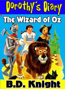 The Wizard of Oz - Dorothy's Diary