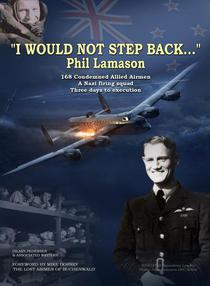 """I Would Not Step Back..."" Phil Lamason"