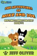The Adventure of Mike and Joe