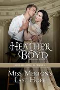 Miss Merton's Last Hope