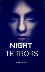 Night Terrors : I Will Follow You Into the Dark