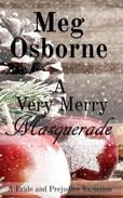 A Very Merry Masquerade: A Pride and Prejudice Variation Novella
