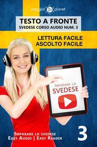 Imparare lo svedese - Lettura facile   Ascolto facile   Testo a fronte - Svedese corso audio num. 3