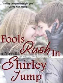 Fools Rush In - novella
