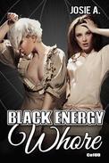 Black Energy Whore
