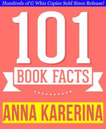 Anna Karenina - 101 Amazingly True Facts You Didn't Know