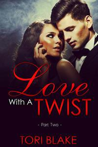 Love With A Twist 2
