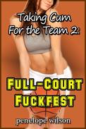 Full Court Fuck Fest
