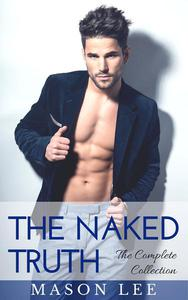 The Naked Truth: The Complete Collection