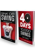 Sink or Swing: The Complete Experience