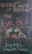 The Evil Bed