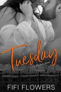 Tuesday: A Double Shot