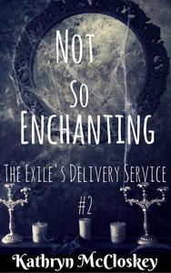 Not So Enchanting
