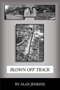 Blown Off Track