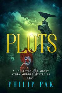 Plots: A Collection of Short Story Mysteries