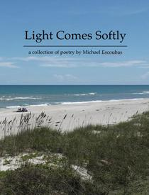 Light Comes Softly