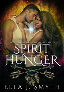 Spirit Hunger: a Spirit Animals Urban Fantasy Romance
