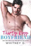 Thirty Day Boyfriend