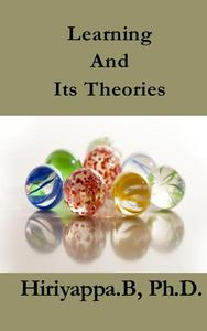 Learning And Its Theories