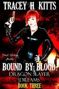 Bound by Blood: Dragon Slayer Dreams