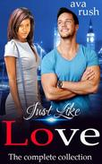 Just Like Love: The Collection