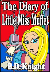 Diary of Little Miss Muffet - Fractured Fairy Tales