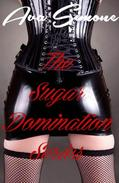 The Sugar Domination Series