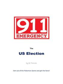 911 Emergency the US Election