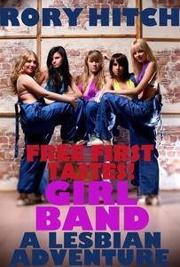Girl Band - A Lesbian Adventure - Free First Tastes!