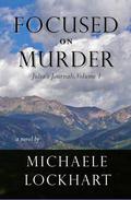 Focused on Murder